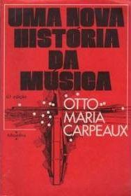 Uma nota sobre a história da música de Carpeaux