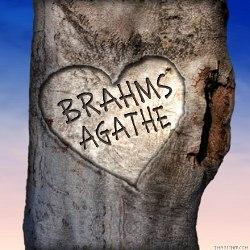 Brahms ama Agathe