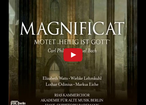 C.Ph.E. Bach, Kantata Heilig ist Gott. Wiebke Lehmkuhl (c/alt), Hans-Christoph Rademann