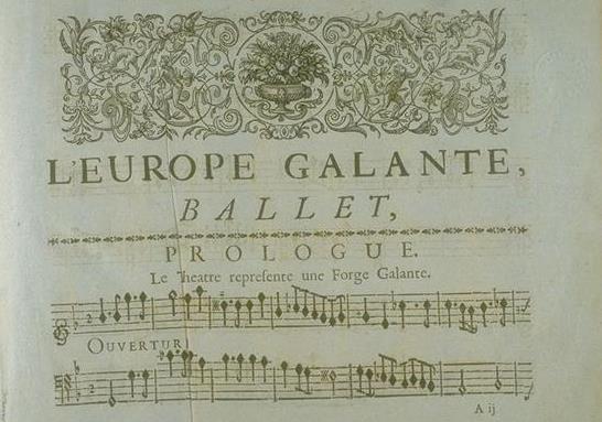 André Campra, L'Europe galante (1698).
